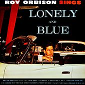 Lonely And Blue by Roy Orbison