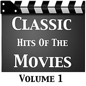 Classic Hits Of The Movies Vol 1 by Various Artists