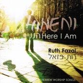 Hineni (Here I Am) by Ruth Fazal