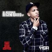 Regenerated - EP by Da Messenger