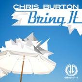 Bring It de Chris Burton