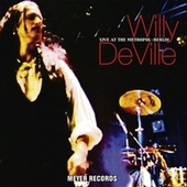 Live At the Metropol - Berlin de Willy DeVille