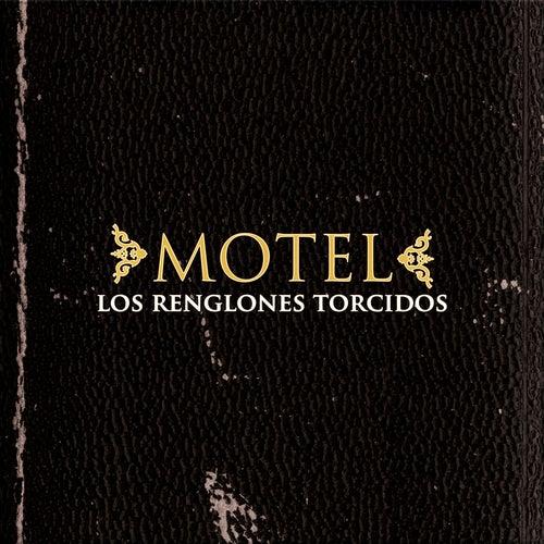 Los renglones torcidos by Motel