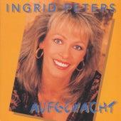 Aufgewacht de Ingrid Peters
