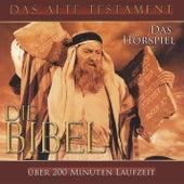 Die Bibel - Das Alte Testament by Die Bibel