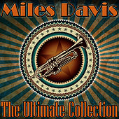 The Ultimate Collection by Miles Davis