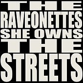 She Owns the Streets von The Raveonettes