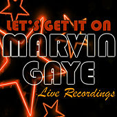 Let's Get It On: Live Recordings von Marvin Gaye