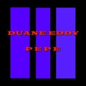 Pepe by Duane Eddy