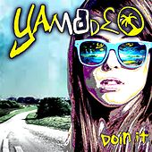 Doin It by Yamadeo