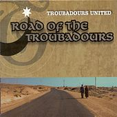 World Music Troubadours United: Road of the Troubadours by Various Artists