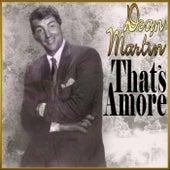 That's Amore de Dean Martin