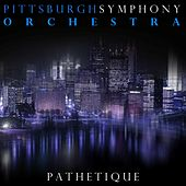 Pathetique von Pittsburgh Symphony Orchestra