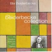 The Beiderbecke Collection de Bix Beiderbecke