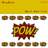Pow! von Billy May