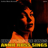 King Pleasure Sings / Annie Ross Sings by King Pleasure