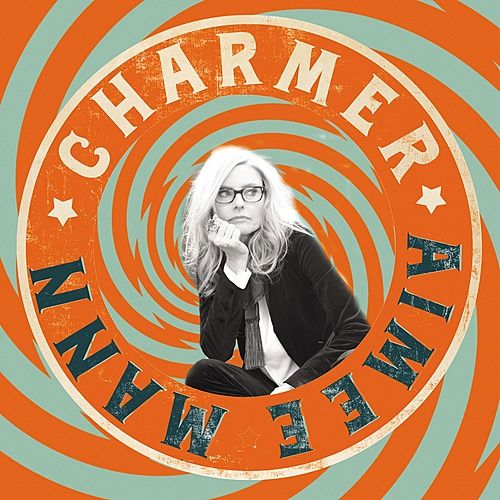 Charmer - Single by Aimee Mann