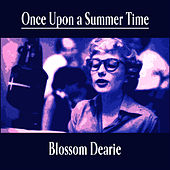 Once Upon a Summer Time by Blossom Dearie