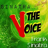 Sinatra...the Voice (50 Top Songs) by Frank Sinatra
