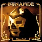 Ultimate Rebel by Bonafide