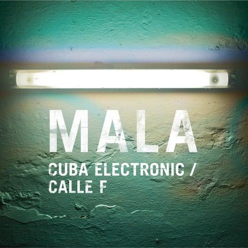Cuba Electronic by Mala