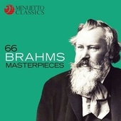 66 Brahms Masterpieces by Various Artists