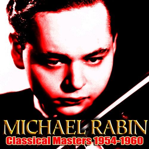 Classical Masters 1954-1960 de Michael Rabin