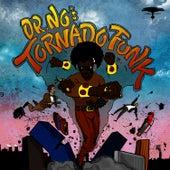 Dr. No's Kali Tornado Funk de Oh No