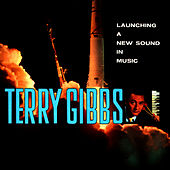 Launching a New Sound in Music by Terry Gibbs