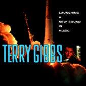 Launching a New Sound in Music von Terry Gibbs