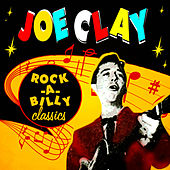 Rock-a-Billy Classics by Joe Clay