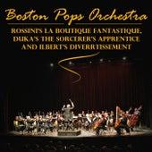 Rossini's La Boutique Fantasque, Dukas's The Sorcerer's Apprentice And Ibert's Divertissement von Boston Pops Orchestra