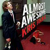 Almost Awesome by Kris Tinkle