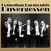 Unvergessen by The Comedian Harmonists
