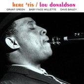 Here 'Tis by Lou Donaldson