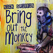 Bring Out The Monkey by Nick Griffin