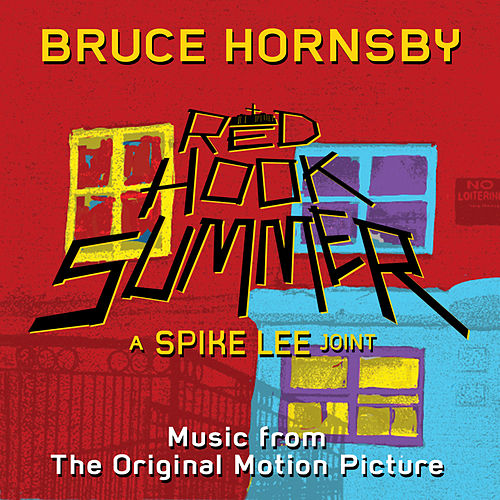 Red Hook Summer: Music From The Original Motion Picture by Bruce Hornsby