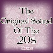 The Original Sound Of The 20s by Various Artists