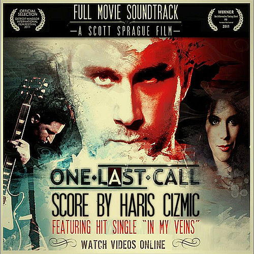 One Last Call: Full Movie Soundtrack von Haris Cizmic
