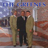 We Need America Again by The Greenes