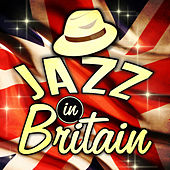 Jazz in Britain by Various Artists