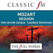 Mozart: Requiem (Classic FM: The Full Works) von Sylvia McNair