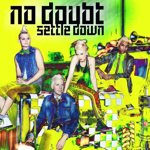 Settle Down von No Doubt
