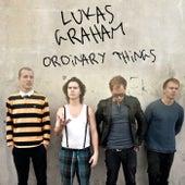 Ordinary Things von Lukas Graham