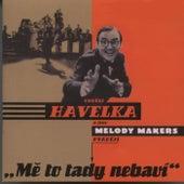 Me to tady nebavi by Ondrej Havelka