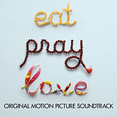 Eat, Pray, Love de Various Artists