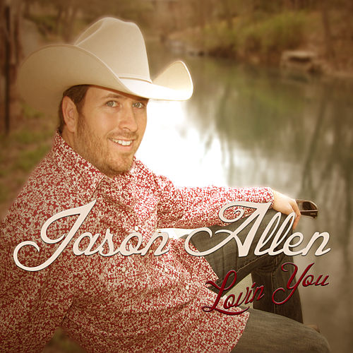 Lovin' You by Jason Allen