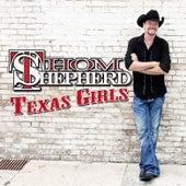 Texas Girls by Thom Shepherd