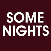 Some Nights - Single by What Do I Stand for