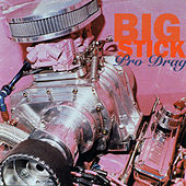 Pro Drag by Big Stick